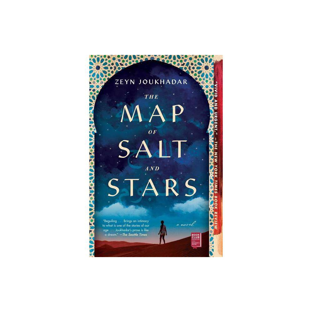 The Map Of Salt And Stars By Zeyn Joukhadar Paperback