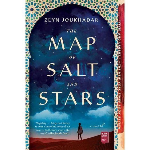 The Map of Salt and Stars - by  Zeyn Joukhadar (Paperback) - image 1 of 1