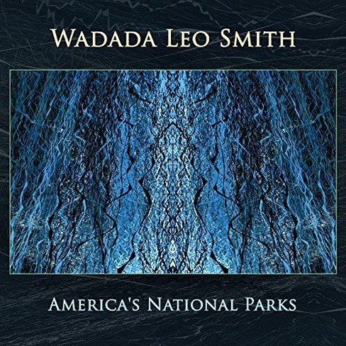 Wadada Leo Smith - America's National Parks (CD) - image 1 of 1