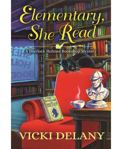 Elementary, She Read (Hardcover) (Vicki Delany) - image 1 of 1