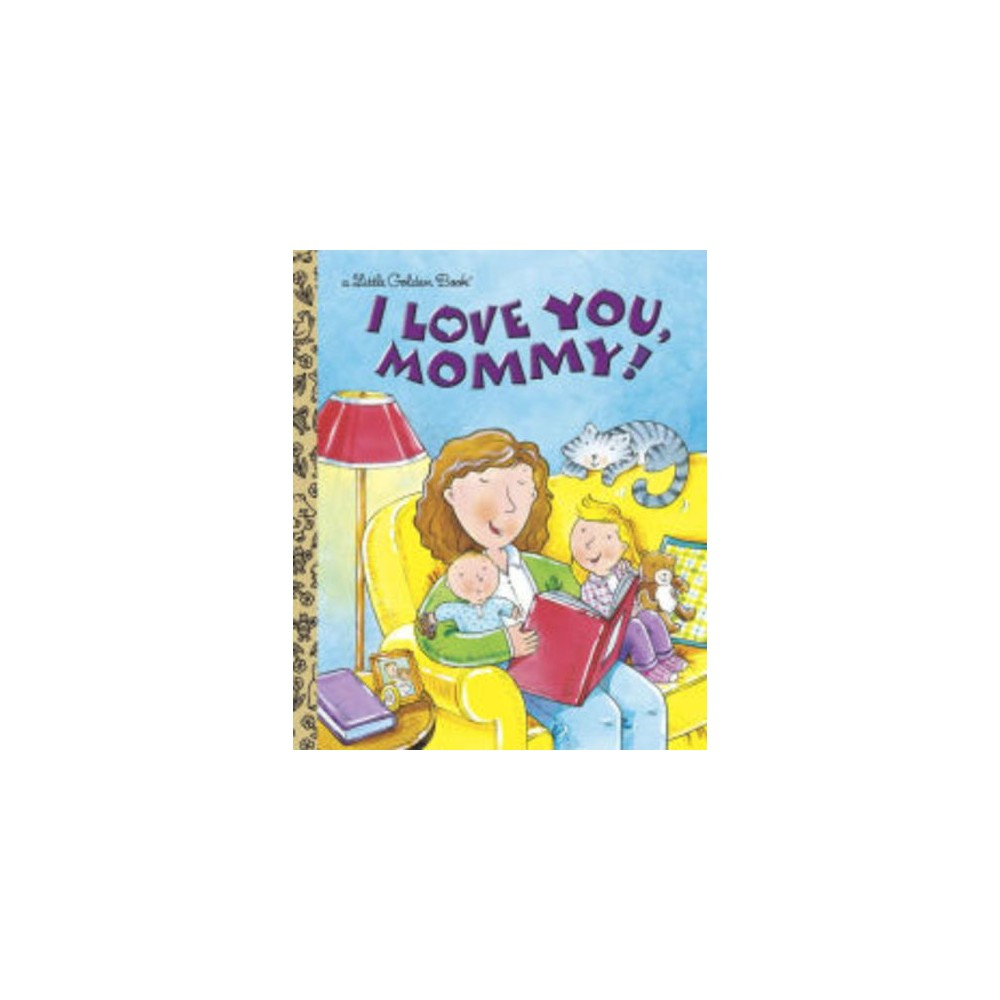 I Love You, Mommy! (Hardcover) (Edie Evans)