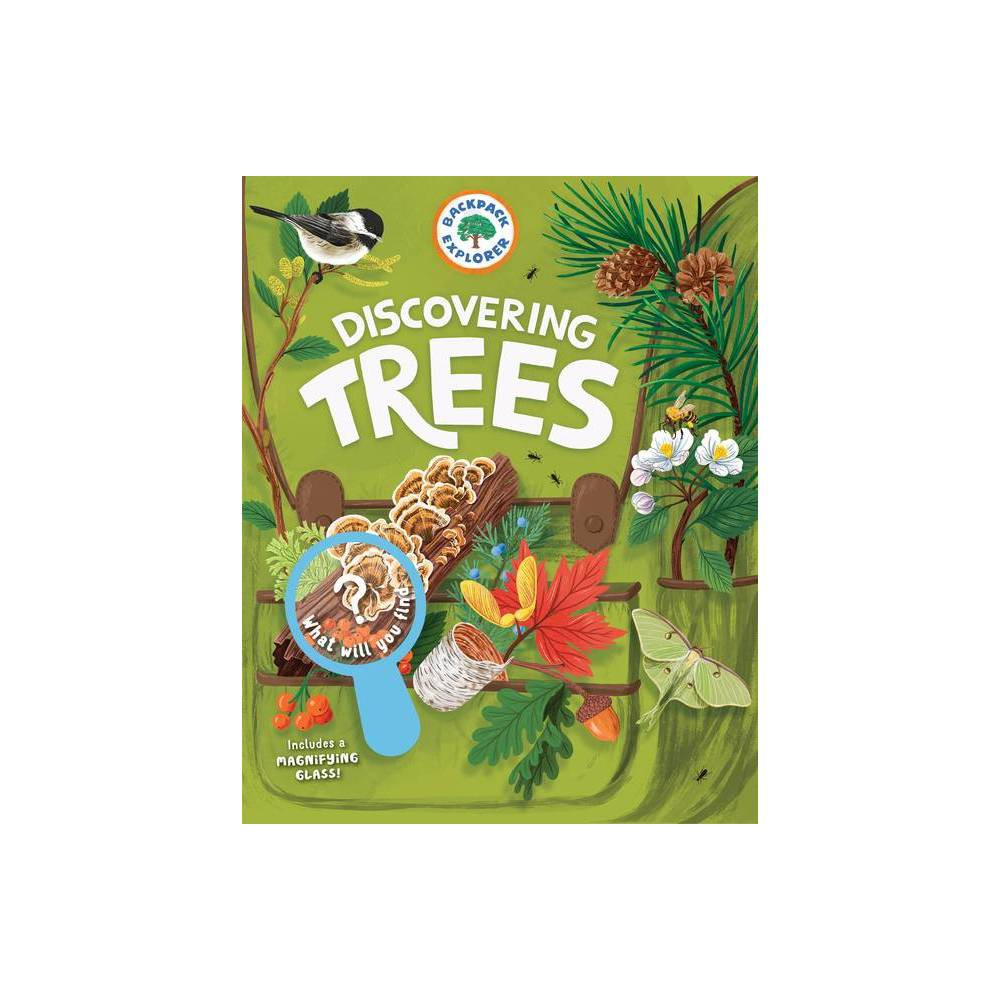 Backpack Explorer Discovering Trees Hardcover