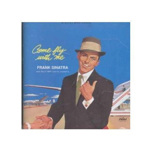 Frank Sinatra with Billy May and His Orchestra - Come Fly With Me (CD) - image 1 of 3