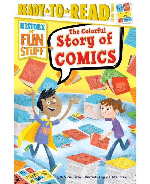 Colorful Story of Comics (Hardcover) (Patricia Lakin) - image 1 of 1