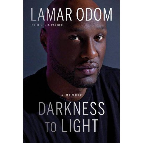 Darkness to Light - by  Lamar Odom (Hardcover) - image 1 of 1