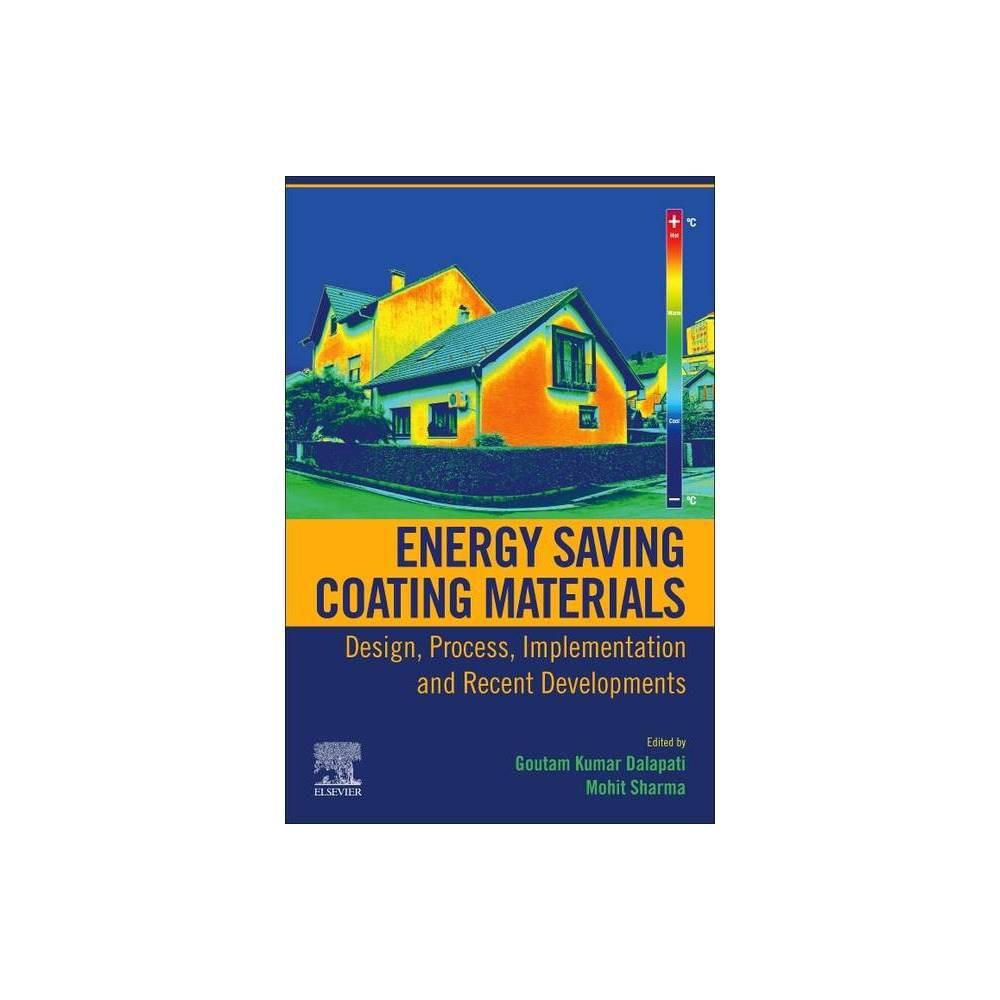 Energy Saving Coating Materials By Goutam Kumar Dalapati Mohit Sharma