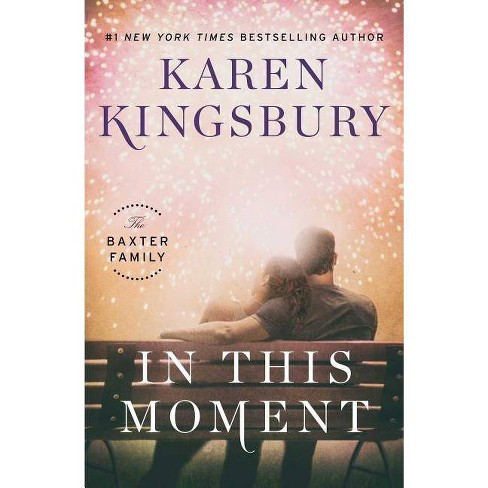 In This Moment: A Novel 11/07/2017 - image 1 of 1
