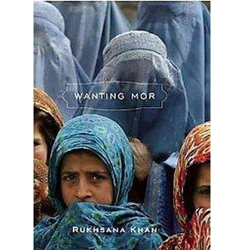Wanting Mor (Reprint) (Paperback) (Rukhsana Khan) - image 1 of 1