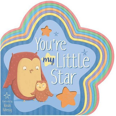 You're My Little Star - by Danielle Mclean (Hardcover)