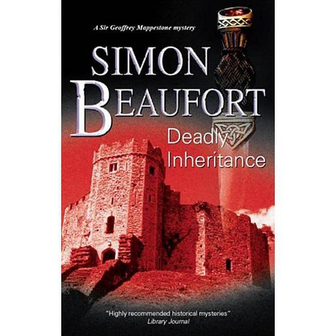 Deadly Inheritance - (Sir Geoffrey Mappestone Mystery) by  Simon Beaufort (Hardcover) - image 1 of 1