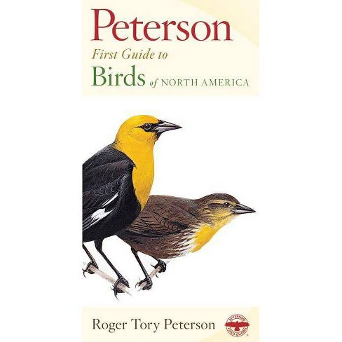 Birds of North America - (Peterson First Guides) by  Roger Tory Peterson (Paperback) - image 1 of 1