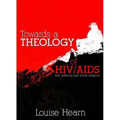 Towards a Theology of Hiv/AIDS - by  Louise Hearn (Paperback) - image 1 of 1