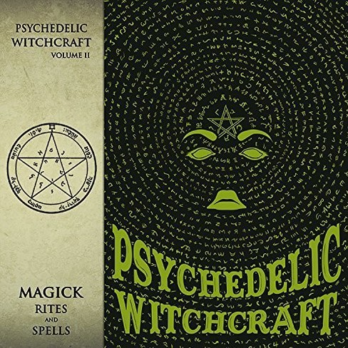 Psychedelic Witchcra - Magick Rites And Spells (CD) - image 1 of 1