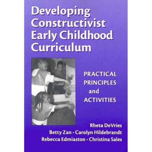 Developing Constructivist Early Childhood Curriculum - (Early Childhood Education) (Paperback) - image 1 of 1