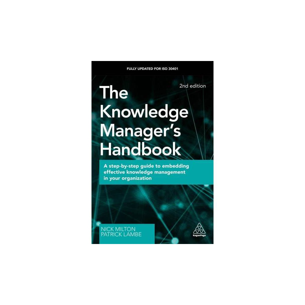 The Knowledge Manager's Handbook - 2 by Nick Milton (Paperback)