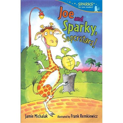 Joe and Sparky, Superstars! - (Candlewick Sparks (Quality)) by  Jamie Michalak (Paperback) - image 1 of 1
