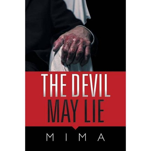 The Devil May Lie - by  Mima (Paperback) - image 1 of 1