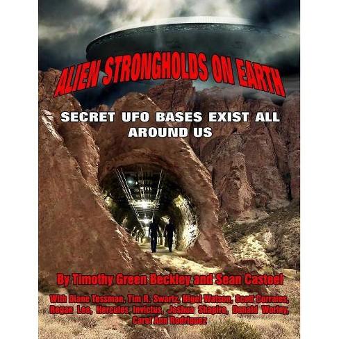 Alien Strongholds on Earth - by  Sean Casteel & Tim R Swartz & Diane Tessman (Paperback) - image 1 of 1