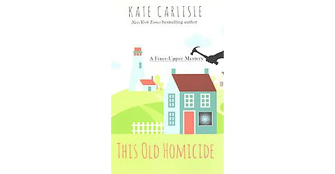 This Old Homicide (Large Print) (Paperback) (Kate Carlisle) - image 1 of 1