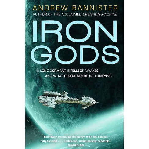 Iron Gods - (Spin Trilogy) by  Andrew Bannister (Paperback) - image 1 of 1