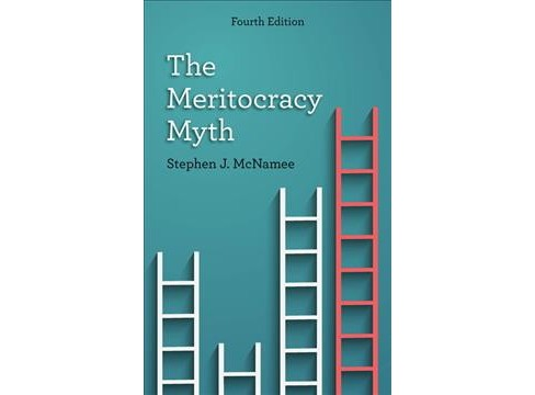 Meritocracy Myth -  4 by Stephen J. McNamee (Paperback) - image 1 of 1