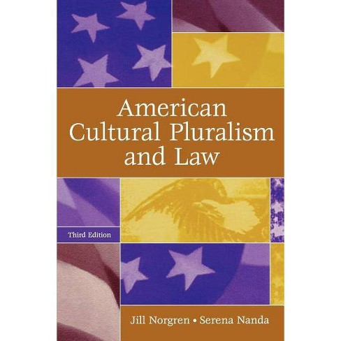 American Cultural Pluralism and Law, 3rd Edition - 3 Edition by  Jill Norgren (Paperback) - image 1 of 1