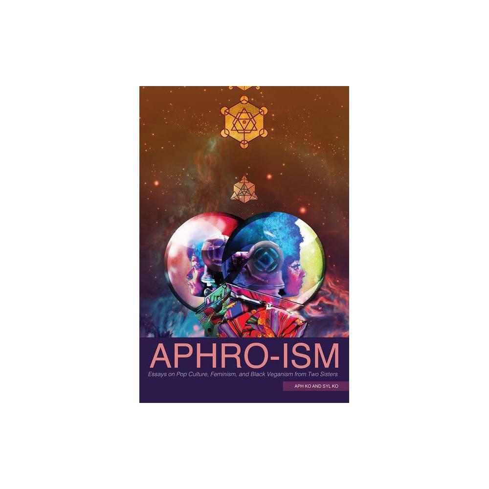 Aphro Ism By Aph Ko Syl Ko Paperback