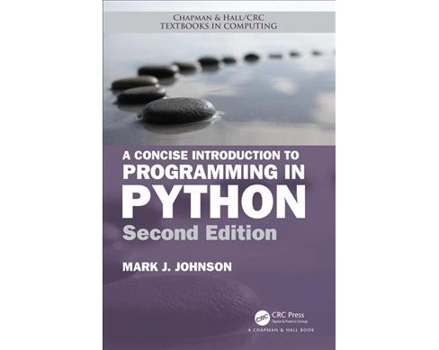 Concise Introduction to Programming in Python -  by Mark J. Johnson (Paperback) - image 1 of 1