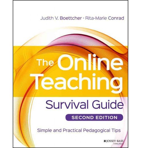 Online Teaching Survival Guide : Simple and Practical Pedagogical Tips (Paperback) (Judith V. Boettcher) - image 1 of 1