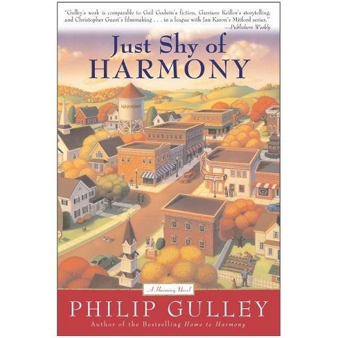 Just Shy of Harmony - (Harmony Novel) by  Philip Gulley (Paperback) - image 1 of 1