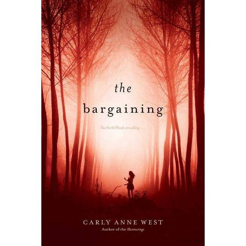 The Bargaining - by  Carly Anne West (Paperback) - image 1 of 1