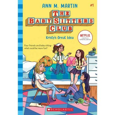 Kristy's Great Idea - (Baby-Sitters Club) by  Ann M Martin (Paperback)