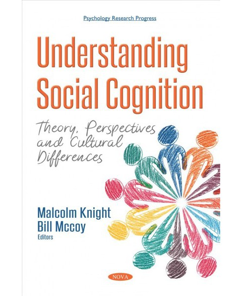 Understanding Social Cognition : Theory, Perspectives and Cultural Differences (Paperback) - image 1 of 1