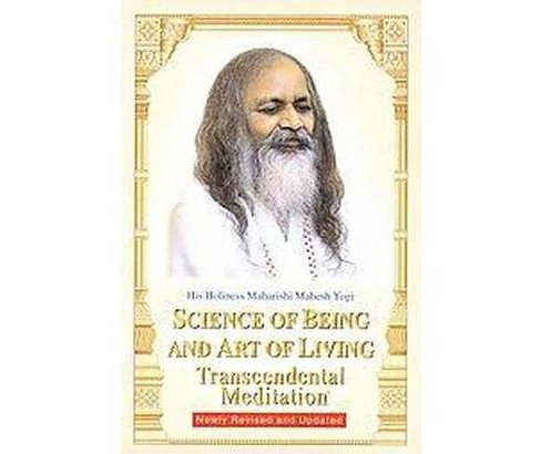 Science of Being and Art of Living (Reissue) (Paperback) - image 1 of 1