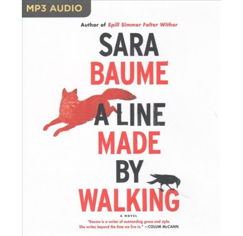 Line Made by Walking (MP3-CD) (Sara Baume) - image 1 of 1