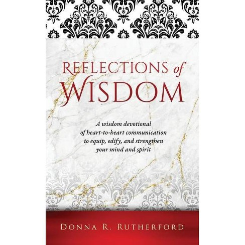 Reflections of Wisdom - by  Donna R Rutherford (Paperback) - image 1 of 1