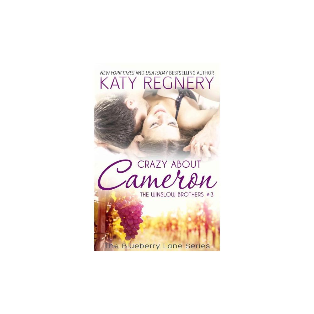 Crazy About Cameron (Paperback) (Katy Regnery)