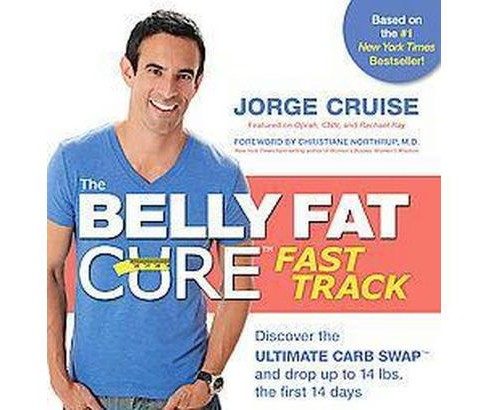 Fast Track to the Belly Fat Cure (Hardcover) - image 1 of 1