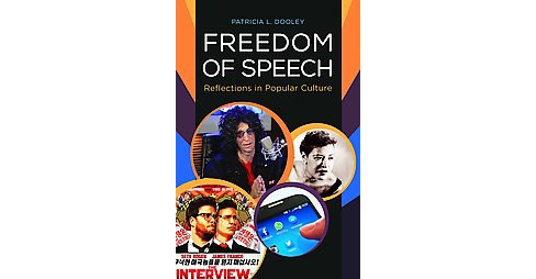 Freedom of Speech : Reflections in Art and Popular Culture (Hardcover) (Patricia L. Dooley) - image 1 of 1