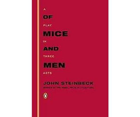 Of Mice and Men : A Play in Three Acts (Paperback) (John Steinbeck) - image 1 of 1