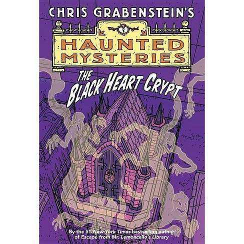 The Black Heart Crypt - (Haunted Mysteries (Quality)) by  Chris Grabenstein (Paperback) - image 1 of 1