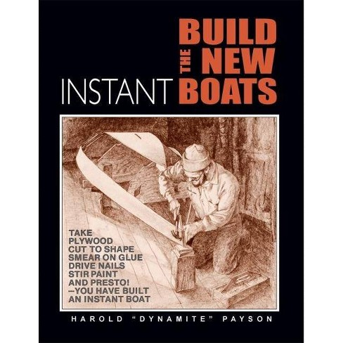 Build the New Instant Boats - by  Harold Payson (Paperback) - image 1 of 1