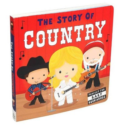 The Story of Country - - by Lindsey Sagar (Board Book)