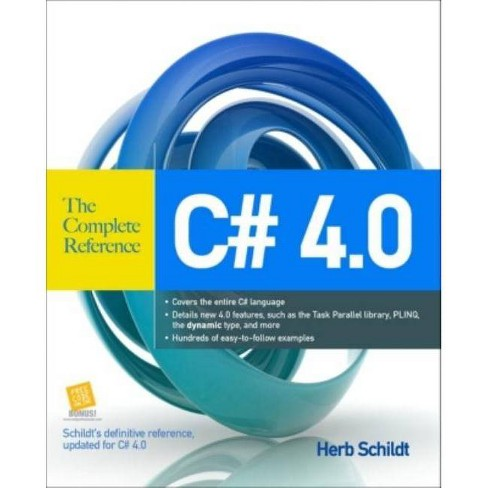 C# 4.0 - (Complete Reference) by  Herbert Schildt (Paperback) - image 1 of 1
