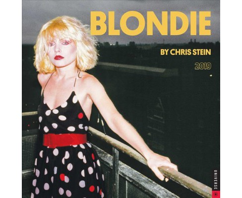 Blondie 2019 Calendar -  by Chris Stein (Paperback) - image 1 of 1