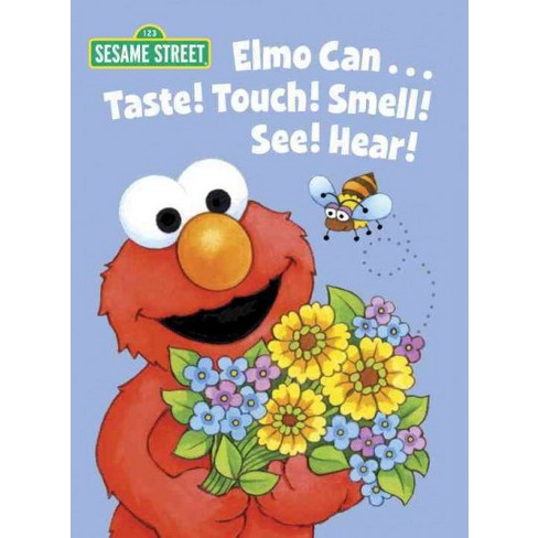 Elmo Can... Taste! Touch! Smell! See! Hear! (Sesame Street) - (Big Bird's Favorites Board Books) - image 1 of 1