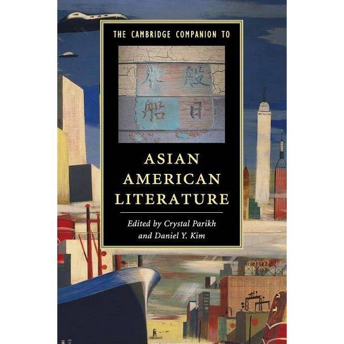 The Cambridge Companion to Asian American Literature - (Cambridge Companions to Literature) (Paperback) - image 1 of 1