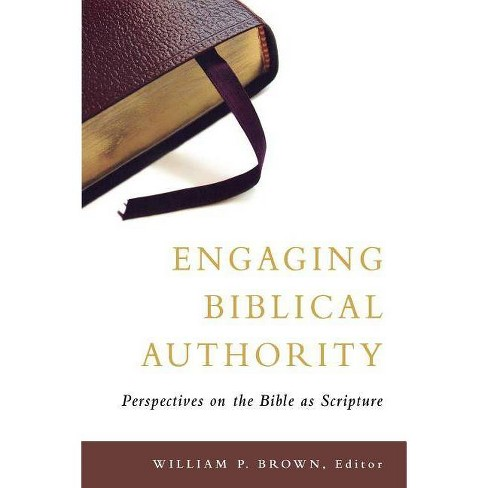 Engaging Biblical Authority - (Paperback) - image 1 of 1
