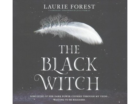 Black Witch : Library Edition (Unabridged) (CD/Spoken Word) (Laurie Forest) - image 1 of 1