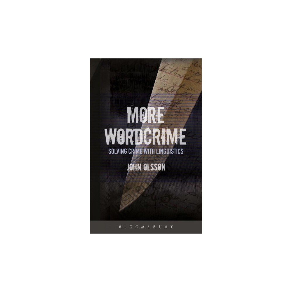 More Wordcrime : Solving Crime With Linguistics - by John Olsson (Paperback)
